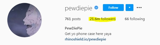 screenshot displaying Pewdiepie's massive following on Instagram alone, which can be a great social media marketing opportunity for the most relevant businesses.